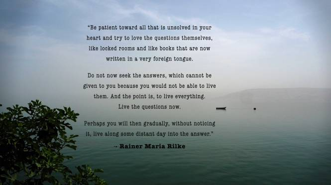 rilke love questions galilee